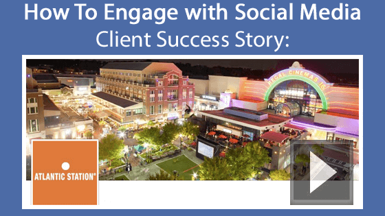 Atlantic Station A Social Media Case Study
