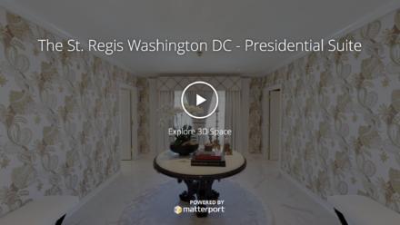 Matterport Virtual Tours - The St. Regis Washington D.C.